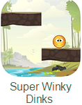 Super Winky Dinks
